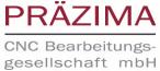 Präzima CNC Bearbeitungsgesellschaft mbH